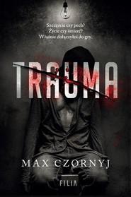 okładka Trauma, Książka | Max Czornyj