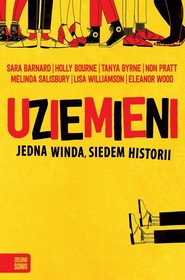 okładka Uziemieni, Książka | Sara Barnard, Holly Bourne, Lisa Williamson, Melinda Salisbury, Non Pratt, Eleanor Wood, Tanya Byrne