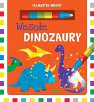 okładka Flamaster wodny Wesołe dinozaury, Książka | Urszula Kozłowska