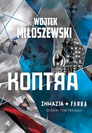 okładka Kontra. Tom 3 serii Inwazja, Książka | Miłoszewski Wojtek