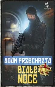 okładka Białe noce, Książka | Adam  Przechrzta