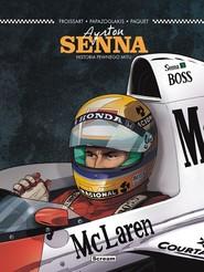 okładka Ayrton Senna Historia pewnego mitu, Książka   Froissart Lionel