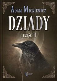 okładka Dziady Część II, Książka | Adam Mickiewicz