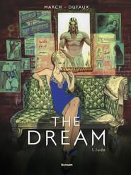 okładka The Dream Tom 1: Jude, Książka   Guillem March, Jean Dufaux