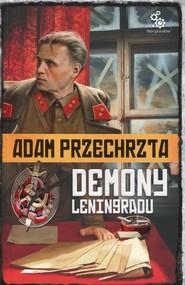 okładka Cykl Wojenny Tom 1 Demony Leningradu, Książka | Adam  Przechrzta