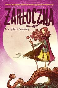 okładka Żarłoczna, Książka | MarcyKate Connolly