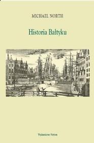 okładka Historia Bałtyku, Książka | North Michael