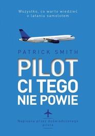 okładka Pilot ci tego nie powie, Książka | Smith Patrick