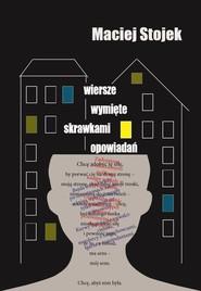 okładka Wiersze wymięte skrawkami opowiadań, Książka | Stojek Maciej