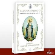 okładka Cudowny medalik - Pamiątka I Komunii Świętej, Książka | Mary Fabyan Windeatt