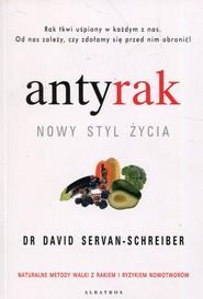 okładka Antyrak Nowy styl życia, Książka | David Servan-Schreiber