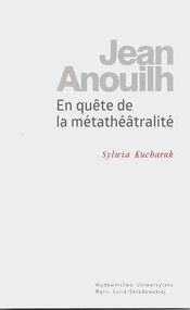 okładka Jean Anouilh En quete de la métathéâtralité, Książka | Kucharuk Sylwia