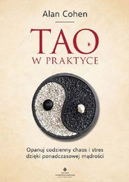 okładka Tao w praktyce, Książka | Cohen Alan