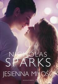 okładka Jesienna miłość, Książka | Nicholas Sparks