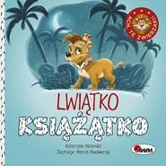 okładka Ach te zwierzaki Lwiątko książątko, Książka | Vanevska Katarzyna