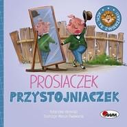 okładka Ach te zwierzaki Prosiaczek przystojniaczek, Książka | Vanevska Katarzyna