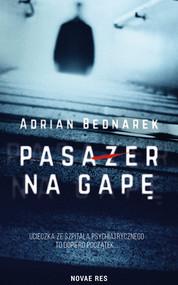 okładka Pasażer na gapę, Książka | Adrian  Bednarek