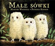 okładka Małe sówki, Książka | Waddell Martin