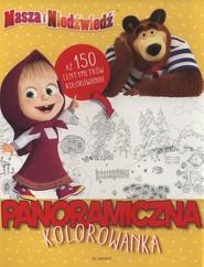 okładka Masza i Niedźwiedź Panoramiczna kolorowanka, Książka |