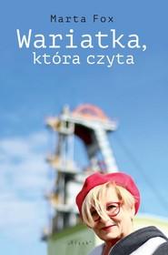 okładka Wariatka, która czyta, Książka | Marta Fox