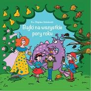 okładka Bajki na wszystkie pory roku, Książka | Sobolewski Zbigniew
