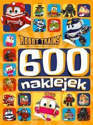 okładka Robot Trains 600 naklejek, Książka |