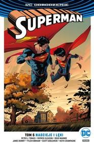 okładka Superman Tom 5 Nadzieje i lęki, Książka | Peter J. Tomasi, Patrick Gleason, Keith Champagne, James Bonny