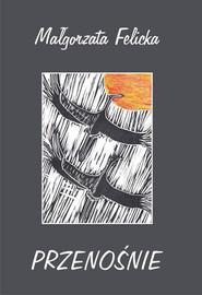 okładka Przenośnie, Książka | Felicka Małgorzata