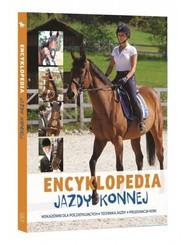 okładka Encyklopedia Jazdy Konnej Wskazówki dla początkujących Technika jazdy Pielęgnacja koni, Książka   Bojarczuk Jagoda