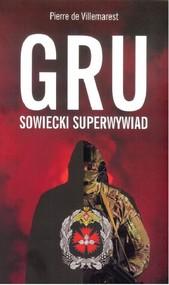 okładka GRU sowiecki superwywiad, Książka | Villemarest Pierre