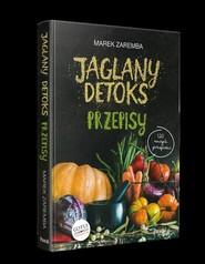 okładka Jaglany detoks.Przepisy, Książka | Marek Zaremba