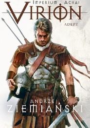 okładka Virion. Adept. Tom 3, Książka | Andrzej Ziemiański