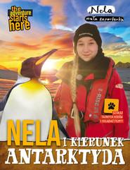 okładka Nela i kierunek Antarktyda, Książka | Mała reporterka Nela