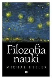 okładka Filozofia nauki, Książka | Michał Heller