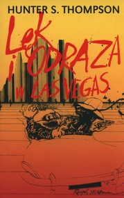 okładka Lęk i odraza w Las Vegas, Książka | Hunter S. Thompson