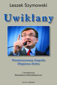 okładka Uwikłany, Książka | Leszek  Szymowski