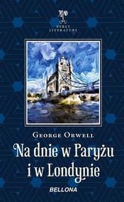 okładka Na dnie w Paryżu i w Londynie, Książka | George Orwell