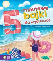 okładka 5-minutowe bajki Na wycieczce, Książka | Supeł Barbara