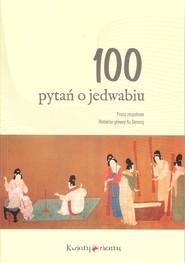 okładka 100 pytań o jedwabiu, Książka |