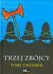 okładka Trzej zbójcy, Książka | Ungerer Tomi