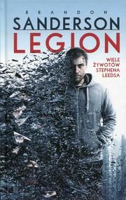 okładka Legion Wiele żywotów Stephena Leedsa, Książka | Brandon Sanderson