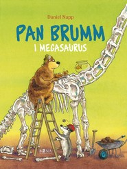okładka Pan Brumm Pan Brumm i Megasaurus, Książka | Napp Daniel