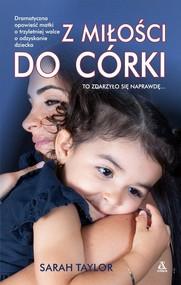 okładka Z miłości do córki, Książka | Sarah Taylor