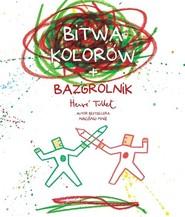 okładka Bitwa kolorów + bazgrolnik, Książka | Herve Tullet