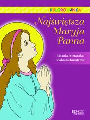 okładka Najświętsza Maryja Panna Kolorowanka, Książka |