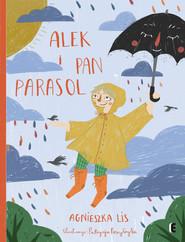 okładka Alek i Pan Parasol, Książka | Agnieszka Lis