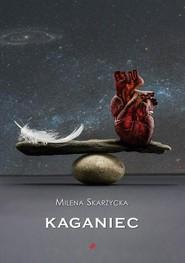 okładka Kaganiec, Książka | Skarżycka Milena