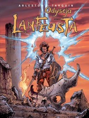 okładka Odyseja Lanfeusta Tom 2, Książka   Christophe Arleston, Didier Tarquin