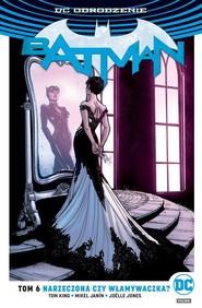 okładka Batman Narzeczona czy włamywaczka, Książka | Tom King