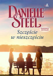 okładka Szczęście w nieszczęściu, Książka | Danielle Steel